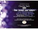 ball. Fundatia Life Care va invita la ,,Charity Ball: Our teens, our future''