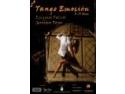 petrecere cu tango. Tango Emoción – eveniment de tango argentinian cu maestri renumiti din Argentina