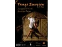 comedia  Tango. Tango Emoción – eveniment de tango argentinian cu maestri renumiti din Argentina