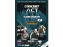 Concert aniversar ACT la El Grande Comandante