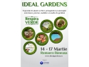 peisagistica. IDEAL GARDENS, expozitie dedicata sectorului verde, 14 – 17 martie