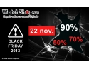 black friday 2013. 22 Noiembrie,  Black Friday 2013: ceasuri originale de la WatchShop.ro!