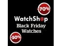 WatchShop. Pentru prima data in Romania, Black Friday Watches la WatchShop!