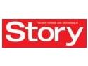 """""""Fiecare vedeta are povestea ei""""   -   O noua fila in povestea revistei Story"""