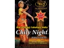 chily night.  Debut 2013 la Taj Restaurant, Sambata o noua editie Chily Night!