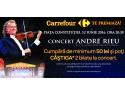 strauss. Carrefour pune în joc 116 invitaţii duble la concertul extraodinar al regelui valsului, André Rieu, cu Orchestra Johann Strauss