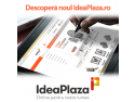 Noul magazin online Ideaplaza.ro a devenit: Online pentru toata lumea