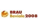 BRAU Beviale 2008 invită la sărbătoarea plină de strălucire a branşei