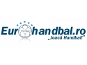 Eurohandbal Romania aduce Campionatul European Handbal Masculin mai aproape de tine