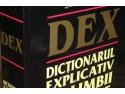 prima jumatate. DEX-ul la jumatate de pret, pana pe 21 iunie 2017