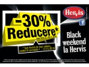 weekend. Black weekend la Hervis!