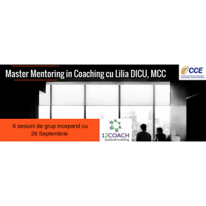 Școala 12 Coach lansează Master Mentoring – program acreditat ICF