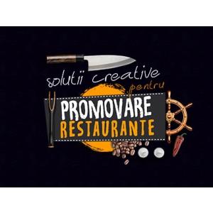 Solutii creative pentru promovare restaurante