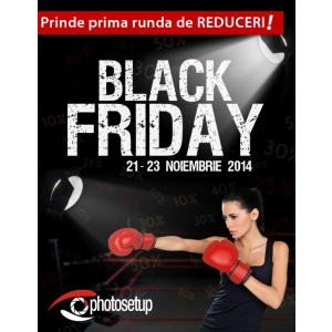 Magazinul foto Photosetup intra in prima runda a campaniei  Black Friday  pe 21 noiembrie 2014