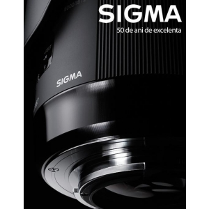 pentax. Sigma, calitatea japnoneza  incontestabila in 50 de ani de excelenta