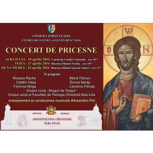 pricesne. Afis - Concert de Pricesne Alba Iulia, Teius si Ocna Mures