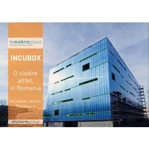 incubox. INCUBOX, Fatada de 2800 mp din policarbonat, Makroplast, Aluterm Group