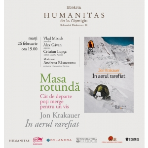 Masa rotunda - Cat de departe poti merge pentru un vis - marti, 26 februarie, ora 19, la Libraria Humanitas de la Cismigiu