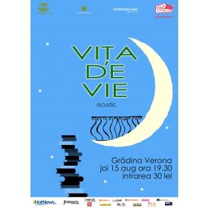 Carturesti Verona. Concertele acustice continuă în Grădina Verona: Viţa de Vie, 15 august
