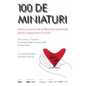 """miniaturi. Expoziţia """"100 de miniaturi"""" soseşte la Bucureşti"""
