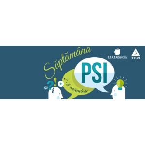 28 noiembrie. Începe Săptămâna PSI - ediţia IX. 2-8 noiembrie 2015
