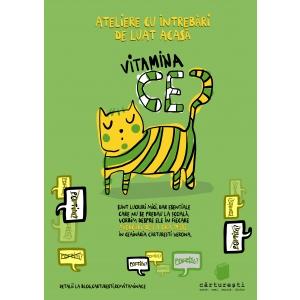 Ce. Vitamina Ce? Ateliere cu întrebări de luat acasă // februarie