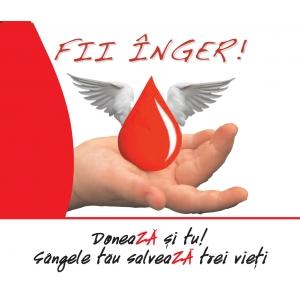 Vineri si sambata poti fii si tu inger, doneaZA sange si poti salva pana la trei vieti!