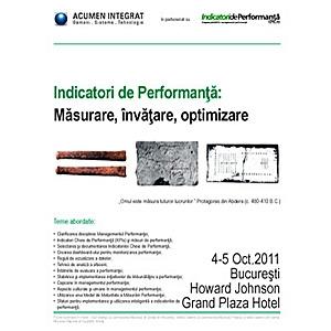 """Curs deschis: """"Indicatori de Performanta: Masurare, invatare, optimizare"""", 4 – 5 Octombrie 2011, Bucuresti"""