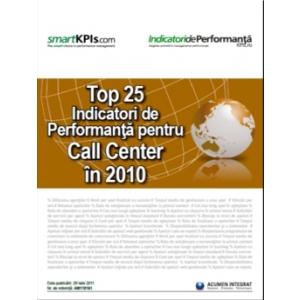 """IndicatoridePerformanta.ro anunţă lansarea raportului """"Top 25 Indicatori de Performanţă pentru Call Center în 2010"""""""