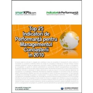 """IndicatoridePerformanta.ro anunţă lansarea raportului """"Top 25 Indicatori de Performanţă pentru Managementul Cunoaşterii în 2010"""""""