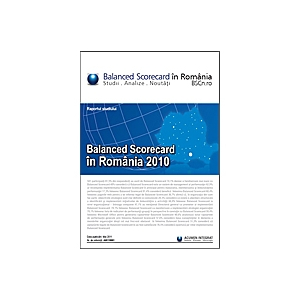 Studiul Balanced Scorecard in Romania 2010. Studiul Balanced Scorecard in Romania 2010