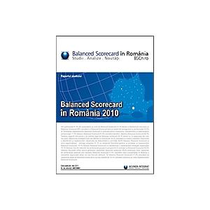 Lansare studiul Balanced Scorecard in Romania 2010. Studiul Balanced Scorecard in Romania 2010