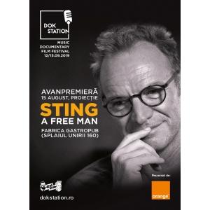 Avanpremiera DokStation 2019: proiectie documentar Sting – A Free Man