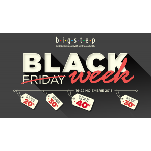 La Bigstep Black Friday devine Black Week!