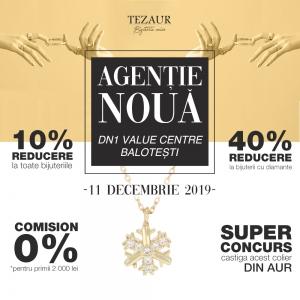 """Tezaur a deschis o nouă agenție în DN1 Value Centre, """"Agenția Balotești"""""""