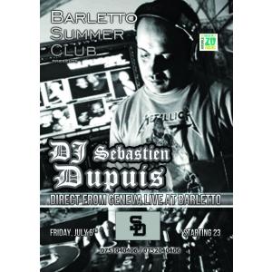 Dj Sebastian DUpuis from VIP ROOM @ Barletto Summer Club
