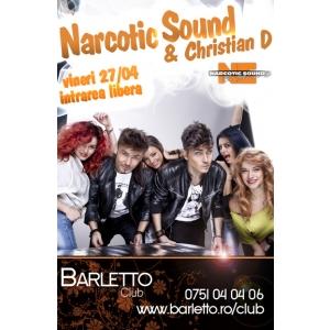 mamasita. Narcotic Sound & Christian D Live @ Barletto Club Vineri 27.04.2012