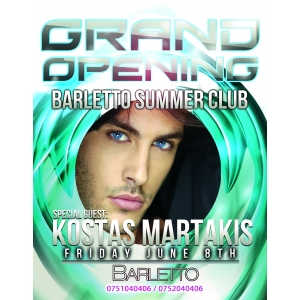 kostas martakis. Grand Opening Barletto Summer Club With Kostas Martakis