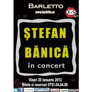 stefan. Stefan Banica in concert @ Barletto Club Vineri 20.01.2012