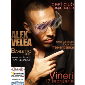 food and bar. The one and only, Alex Velea @ BARLETTO Club!