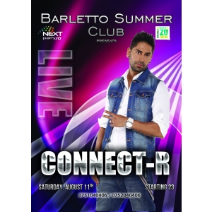 connerct-r. Vara nu dorm! CONNECT-R LIVE @ BARLETTO Summer Club