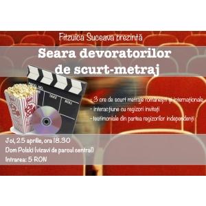 La Suceava se organizeaza Seara devoratorilor de scurt-metraj