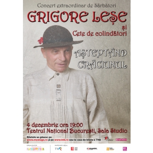 Concert Grigore Leșe și Cete de Colindători, 4 decembrie 2017, la Teatrul National București, Sala Studio