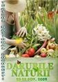 Darurile Naturii-hrana si frumusetea oferite de natura