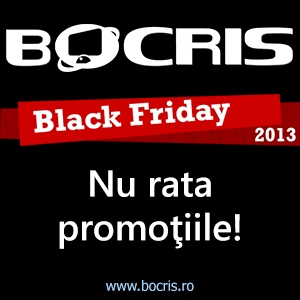 bocris. Super promotii la Bocris.ro, de Black Friday