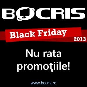 BLACK FRIDAY ia startul mai devreme la Bocris