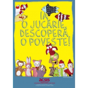 "Asociatia ACSIS lanseaza campania  ""Ia o jucarie, descopera o poveste!"""