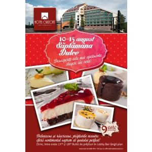 Săptămâna dulce, între 10 și 15 august la Hotelul Orizont din Predeal