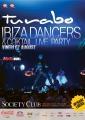 budoar dancers. Ibiza dancers & coktail live party @ Turabo Society Club - Vineri 07 August