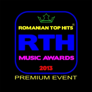 glance. ROMANIAN TOP HITS Music Awards 2013